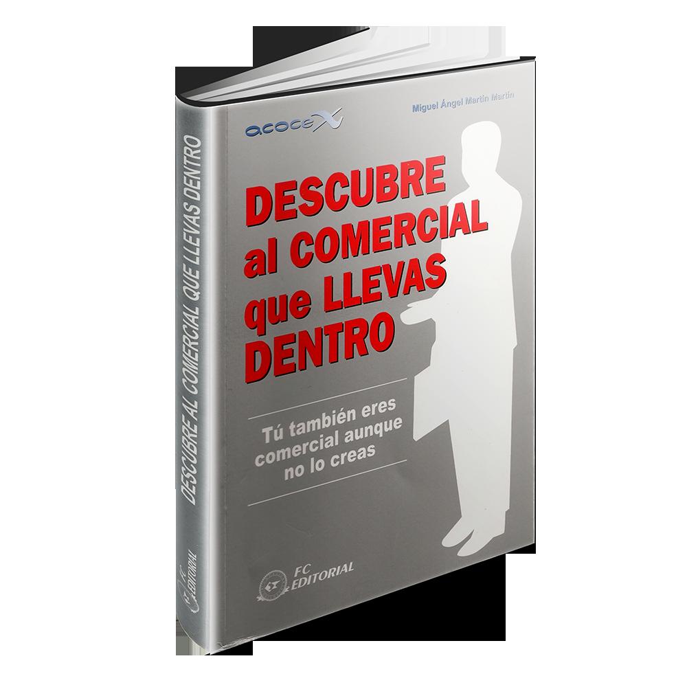 Descubre-Al-Comercial-Que-Llevas-Dentro-Miguel-Angel-Martin-Martin