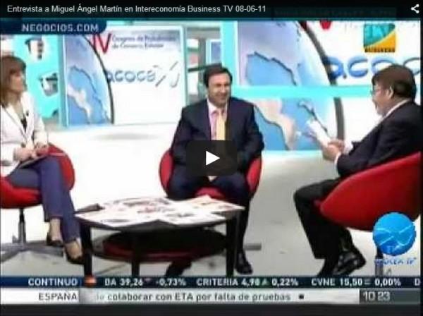 Entrevista a Miguel Angel Martin Martin en Intereconomia Business TV 08-06-11