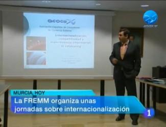 JORNADAS INTERNACIONALIZACIÓN FREMM TVE1 Región de Murcia Miguel-Angel-Martin-Martin Acocex Infebex