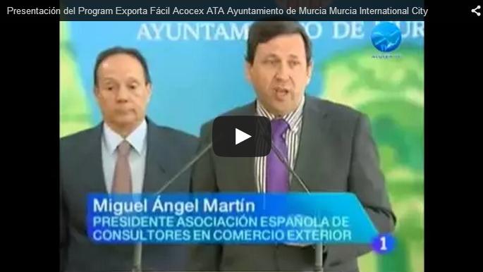 Presentación del Programa Exporta Fácil en TVE1 Región de Murcia: Acocex, ATA Ayuntamiento de Murcia