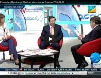 Entrevista a Miguel Angel Martin Martin en Intereconomia Business TV 08-06-11